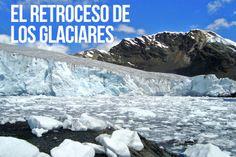 Los glaciares se están derritiendo cada vez más. Conoce por qué. #Ecología #BancoIndustrial