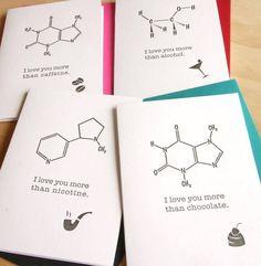 Chemistry love cards. I hope I get one next Valentine's Day ;)