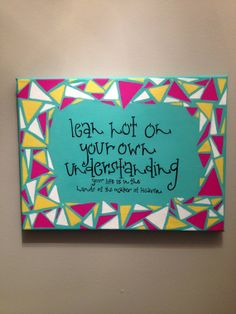 Triangle Border Canvas Quotes by Faithinworks on Etsy, $15.00