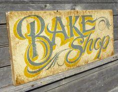 vintage signs images   Bake Shop Sign, faux vintage original , hand painted wood sign