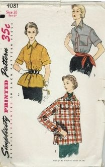 An original ca. 1950's Simplicity Pattern 4081.  The blouse has a button closing and pointed collar.  View 1 features long cuffed sleeves and two pockets trimmed with button down flaps.  Top stitching details the blouse.  The overblouse, View 2, and blouse View 3, feature short sleeves with a top stitched band.  One View 3 a pocket accents the front.