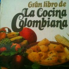 "My Colombian cooking ""bible"""