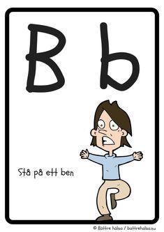 Lek och lär dig alfabetet med vårt rörelse-ABC! – Bättre hälsa Educational Activities For Kids, Printable Activities For Kids, Science For Kids, Fun Activities, Art For Kids, Crafts For Kids, Learn Swedish, Swedish Language, Kids Inspire