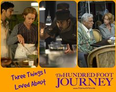 Three Things I Loved About The Hundred Foot Journey - Trippin With Tara