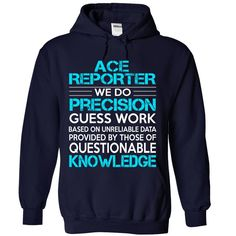 Awesome Shirt For Ace ④ Reporter***How to ? 1. Select color 2. Click the ADD TO CART button 3. Select your Preferred Size Quantity and Color 4. CHECKOUT! If you want more awesome tees, you can use the SEARCH BOX and find your favorite !!Ace Reporter