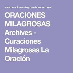 ORACIONES MILAGROSAS Archives - Curaciones Milagrosas La Oración