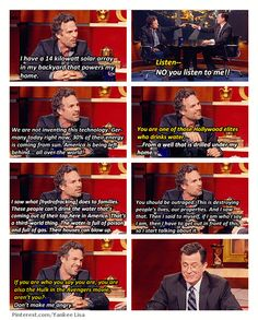 Mark Ruffalo, on Colbert Report talking about environmental protection and fracking