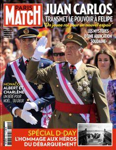 Paris-Match - Juan Carlos abdique Monaco, Princesa Real, Spanish Royal Family, Paris Match, Destin, Queen Letizia, Digital, Magazine Covers, Royals