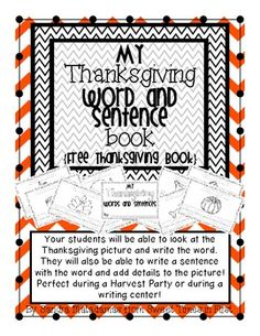{{FREEBIE}} : My Thanksgiving Words and Sentences Book   Your students will LOVE filling out their Thanksgiving Words and Sentences Book!    This is perfect for Kindergarteners and first graders!    Your Kinders will be able to practice writing their words and your first grader will practice writing their words and complete sentences!  Kinder/1st/2nd grade
