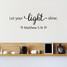 Let Your Light Shine Bible Quote Wall Decal