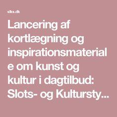 Lancering af kortlægning og inspirationsmateriale om kunst og kultur i dagtilbud: Slots- og Kulturstyrelsen