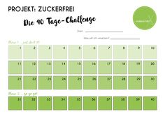 Projekt: Zuckerfrei – Die 40 Tage-Challenge startet am 01.03.2017! + Updates, Downloads, Gewinnspiele, Blogparade Fitness Workouts, Challenge S, Loose Weight, Clean Eating, Feel Good, Detox, Infographic, Health Fitness, Low Carb