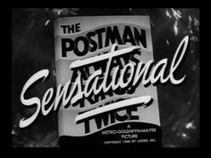 """The Postman Always Rings Twice"" directed by Tay Garnett / 3rd grossing film in 1946"