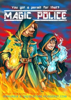 "nijuukoo: "" AHHHHHHHHHH So I can finally show off the Bad Boys II inspired Magic Police poster I did for Sjin and Duncan a while back 8D It's now available at the Yogscast Store *u* Go and check it..."