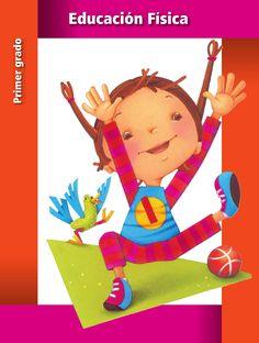 Educación Física 1  Libro de texto gratuito para educación primaria, primer grado