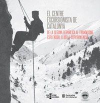 Calvet, Josep. EL CENTRE EXCURSIONISTA DE CATALUNYA: De la segona república al franquisme. Esplendor, lluita i supervivència. Memorial democràtic, 2013.