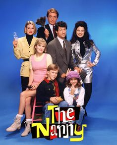 the nanny...I love this show despite her voice
