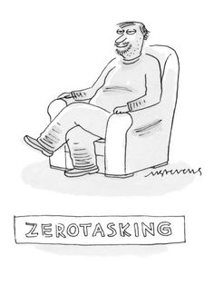 """Zerotasking"" - New Yorker Cartoon Poster Print by Mick Stevens at the Condé Nast Collection"