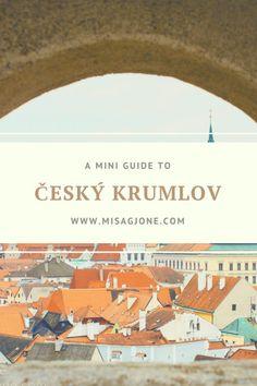 A mini guide to Cesky Krumlov (Czech) - Misa's travel blog