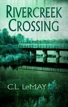 """Rivercreek Crossing - Chapter 1"" by CLLeMay - ""Reese Caldwell has a secret weapon - she talks with her dead twin brother. Together they hunt the sc…"""