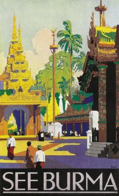 Fantastic A4 Glossy Print - 'See Burma' - Taken From A Rare Vintage Travel Poster (Vintage Travel / Transport Posters) by Unknown http://www.amazon.co.uk/dp/B005TM4K7S/ref=cm_sw_r_pi_dp_C4Vovb1EHWBR0