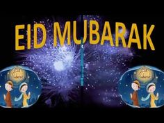 Eid Mubarak wishes, Greetings, E Card, Whatsapp message, sms, quotes - 6 - YouTube