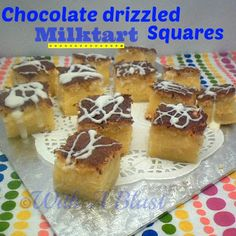 With A Blast: Chocolate Drizzled Milktart Squares  {a traditional South-African dessert with a different coat}  #dessert #milktart #southafr...