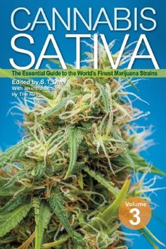 Cannabis Sativa Volume 3: The Essential Guide to the World's Finest Marijuana Strains by S. T. Oner http://www.amazon.com/dp/1937866297/ref=cm_sw_r_pi_dp_YeORtb1FC5DEWZRD