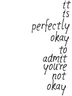 It is also ok to admit you are okay <3 bad day not a bad life x