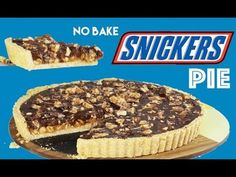 SNICKERS PIE RECIPE - How to Make a NO BAKE 15 Minutes Snickers Tart Dessert | Elise Strachan - YouTube