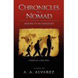 Chronicles of a Nomad: Memoirs of an Immigrant (Paperback)By A. A. Alvarez