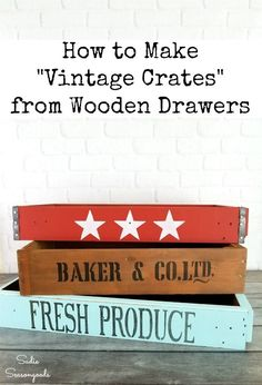 Cheap Farmhouse Decor by Turning Wooden Drawers into Vintage Crates If you LOVE vintage crates but can't afford your own collection, this upcycling idea from Sadie Seasongoods is a game ch. Vintage Wooden Crates, Wood Crates, Wooden Diy, Old Drawers, Wooden Drawers, Wood Home Decor, Vintage Home Decor, English Decor, Furniture Near Me