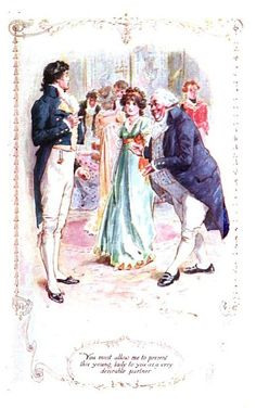 Goodreads | Photos of Pride and Prejudice - You must allow me to present this young lady to you as a very desirable partner.