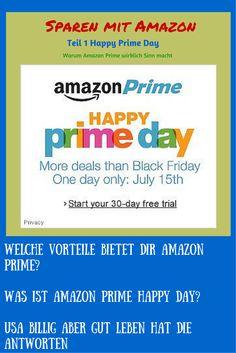 Sparen bei Amazon - Happy Prime Day | USA billig aber gut leben Sparen mit Amazon! Was ist Amazon Prime Happy Day und warum es  Sinn macht Amazon Prime Mitglied zu sein.