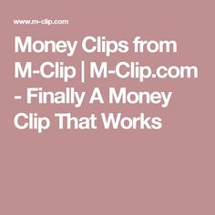 Money Clips from M-Clip | M-Clip.com - Finally A Money Clip That Works