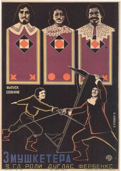 """MP538. """"The Three Musketeers"""" Russian Movie Poster by Stenberg Brothers (Fred Niblo 1921) / #Movieposter"""