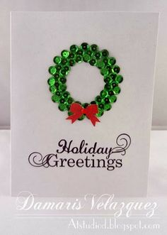 Sequin Wreath Card. | ... At Studio D   One of my favorite bloggers for stamp art. Love the simplicity of this one.