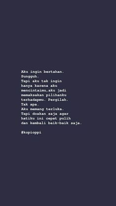 ldr quotes for him feelings * ldr quotes for him Quotes Rindu, Text Quotes, Mood Quotes, Life Quotes, Breakup Quotes, Cinta Quotes, Quotes Galau, Postive Quotes, Reminder Quotes
