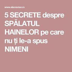 5 SECRETE despre SPĂLATUL HAINELOR pe care nu ți le-a spus NIMENI