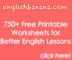 Free Worksheets for English, EFL, and ESL Lessons - there's some good stuff at https://docs.google.com/spreadsheet/ccc?key=0AkxXF60JfGVqdDEyTGpIM3pCZ1dTWUliekdoVHhnSHc=en_US#gid=0