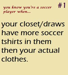 you know you're a soccer player when... Like & Repin. Follow Noelito Flow instagram http://www.instagram.com/noelitoflow