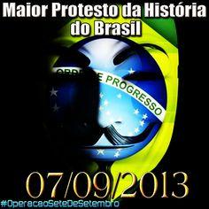 Taxi em Movimento: Dia 7 de setembro de 2013: O Maior Protesto da História do Brasil