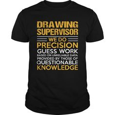 DRAWING SUPERVISOR T-Shirts, Hoodies. BUY IT NOW ==►…