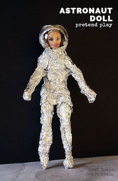 Kids can make their favorite toy an astronaut doll with aluminum foil and their imagination. It's great pretend play for our next generation of explorers.