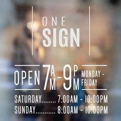 A professional looking business hours sign, complete with stylish business name above. Many Hours of operation signs available. Business Hours Sign, Business Signs, Business Names, Open Signs, Window Signs, Self, Surface, How To Apply