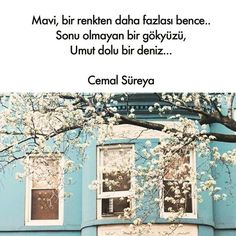 Blue, more than a color I think . A sky without end, a sea of ​​hope . - Cemal Süreya # sayings # meaningful words # beautiful speeches . Good Sentences, Life Sentence, Music Pics, Famous Words, Poetry Books, Meaningful Words, Wallpaper Quotes, Book Quotes, Cool Words