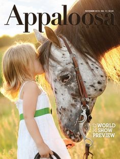 November 2012 Appaloosa Journal cover.  www.appaloosajournal.com --- This pair looks familiar!  I've been fortunate to have ridden JP and the cute blonde is a third cousin's daughter! @Jill Kleier