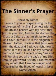 This is my prayer request for all the visitor's to this board. If you don't know Jesus personally, please read this Salvation Prayer. It is your invitation to receive Jesus Christ in trusting, repentant faith as exclusive Savior and Lord of your life. Salvation Prayer, Faith Prayer, My Prayer, Faith In God, Prayer Board, Jesus Prayer, Forgiveness Prayer, God Jesus, True Repentance
