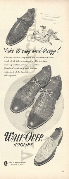 "Walk-Over Koolies Men's Shoes Original 1947 Vintage Print Advertisement FOR SALE • $9.95 • See Photos! Money Back Guarantee. Original Vintage Ad Title: Take it easy and breezy! Date: 1947 Size: Approx. 5.5"" x 13.75"" (14 cm x 35 cm) Company: Geo. E. Keith Company Product: Men's Shoes Artwork: 172290960554"