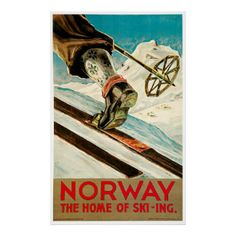 Shop Norway The Home of Skiing Vintage Travel Poster Postcard created by VintageCornerStore. Ski Vintage, Party Vintage, Vintage Ski Posters, Retro Poster, Custom Posters, Poster Poster, Vintage Decor, Travel Ads, Kunst Poster